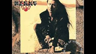 Steve Perry Stand Up (Before It's Too Late) (For The Love Of Strange Medicine)