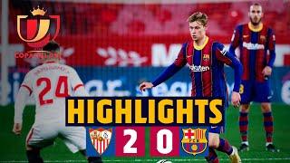HIGHLIGHTS | Sevilla 2-0 Barça | Copa del Rey semi-final first leg