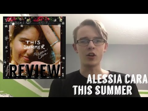 Alessia Cara - This Summer EP REVIEW