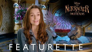 "Disney's The Nutcracker and the Four Realms ""Crafting the Realms"" Featurette"