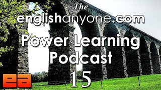 The Power Learning Podcast -15 - Get Fluent and Learn Anything Faster with the Fluency Bridge
