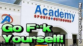 Academy Sports ..... Go F**k Yourself!