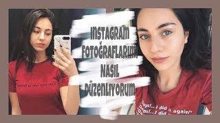 Instagram Fotoğraflarımı Nasıl Düzenliyorum✨📸