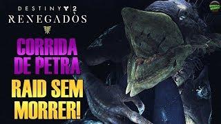 CORRIDA DE PETRA: RAID SEM MORRER! Destiny 2