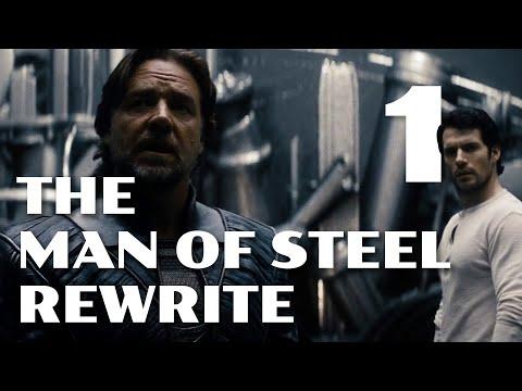 The Man of Steel Rewrite (Part One)