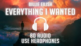Billie Eilish   Everything I Wanted (8D AUDIO) 🎧