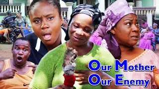 OUR MOTHER OUR ENEMY SEASON 2 -  (NEW) 2018 TRENDING NIGERIAN NOLLYWOOD MOVIE |FULL HD
