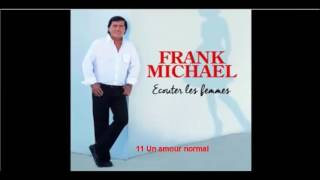 FRANK MICHAEL 11 Un amour normal