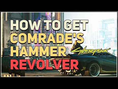 Cyberpunk 2077: How to Get Comrade's Hammer Iconic Weapon