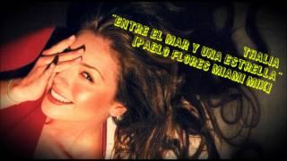 Thalia | Entre El Mar Y Una Estrella (Pablo Flores Miami Mix - Radio Edit) | HD 1080p