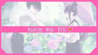 Nightcore  Mirai   ØTCHI ❤
