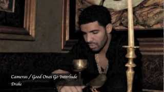 Drake - Cameras/Good Ones Go Interlude Lyrics