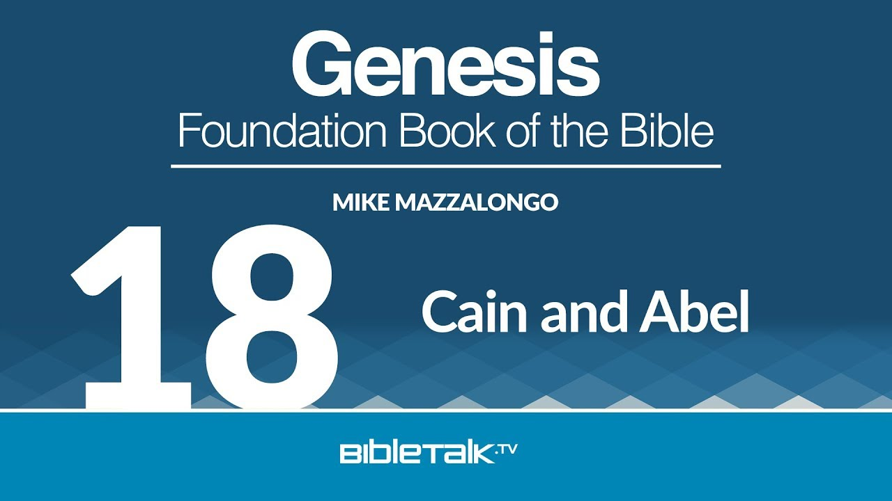 18. Cain and Abel