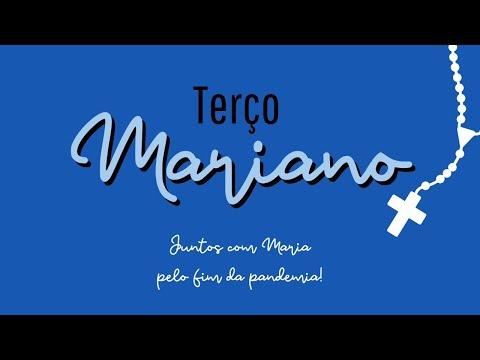 Terço Mariano - Juntos com Maria, pelo fim da pandemia