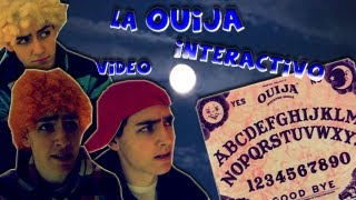 LA OUIJA - VIDEO INTERACTIVO
