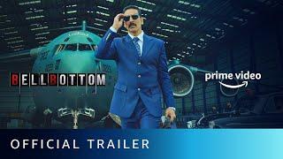 BellBottom - Official Trailer | Akshay Kumar, Huma Qureshi, Vaani Kapoor | New Hindi Movie 2021