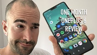 1 Month with the OnePlus 6 | Simply the best?