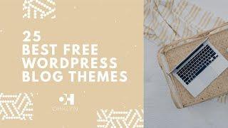 25 Best Free WordPress Blog Themes   Free WordPress Themes [2018]