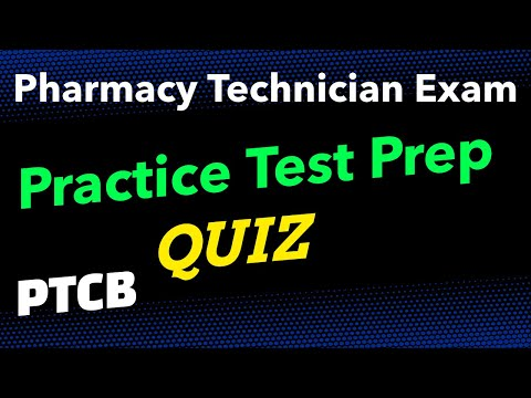 Pharmacy Technician Exam (PTCB). Practice Test Prep Exam: QUIZ ...