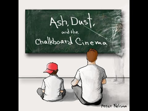 Peter Nelson - Ash, Dust, and the Chalkboard Cinema (EPK) online metal music video by PETER NELSON