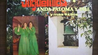 LAS JILGUERILLAS-ANDA PALOMA Y DILE