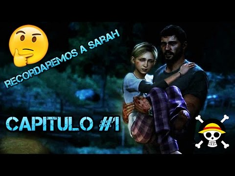 recordaremos a sarah?-capitulo 1 the last of us
