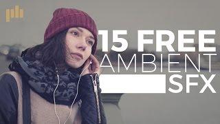 15 Free Ambient SFX | PremiumBeat.com