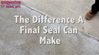 The Difference A Final Seal Can Make
