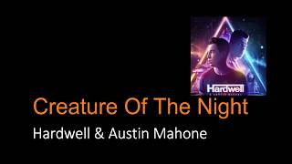 Creatures of The Night - Hardwell & Austin Mahone (Lyrics) l Ada Lirik eps 2