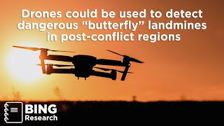 Newswise:Video Embedded researchers-use-drones-machine-learning-to-detect-dangerous-butterfly-landmines