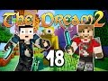 THE DREAM 2 - Ep. 18 : Saint Seiya dans la jungle ! - Fanta et Bob Minec...