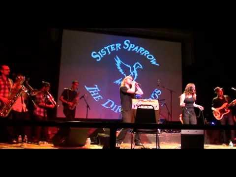 Sister Sparrow & the Dirty Birds - Dirt