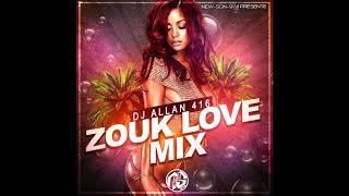 DJ ALLAN 416   ZOUK LOVE MIX (2019)