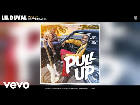 Lil Duval Pull Up Feat Ty Dolla $ign