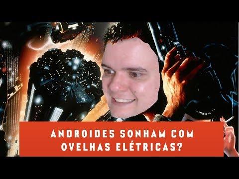 Literatura: Androides Sonham com ovelhas Elétricas?