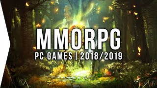 20 Upcoming PC MMORPG Games in 2018 & 2019 ► Open World, Multiplayer, MMO!