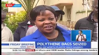 Police arrest 3 suspects in Eldoret and Ksh 2M worth of Plastic bags nabbed