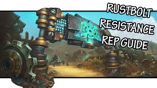 How to Gain Reputation with the Rustbolt Resistance — 8.2 WoW