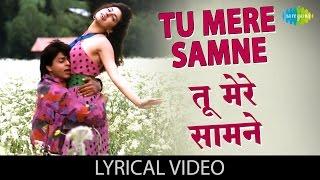Tu Mere Samne with lyrics | तू मेरे   - YouTube