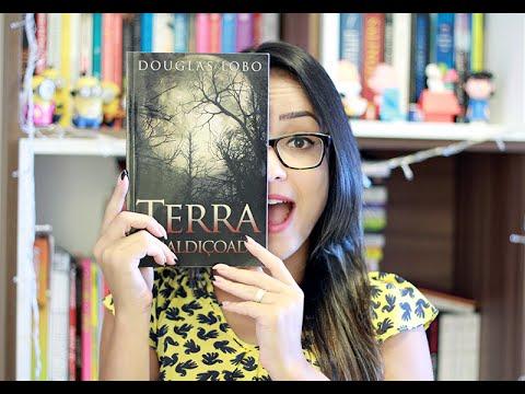 TERRA AMALDIÇOADA, de Douglas Lobo | Nuvem Literária