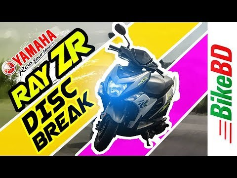Yamaha Ray ZR Review 2018 – First Impression Review By Team BikeBD