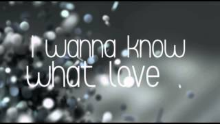 I Want To Know What Love Is   Mariah Carey (Lyrics)