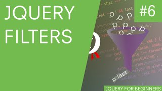jQuery Tutorial for Beginners #6 - jQuery Filters