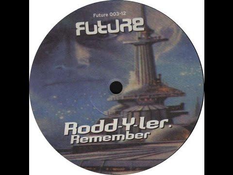 Rodd-Y-Ler - Remember