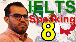 IELTS Speaking Band 8 Mexico Parts 1, 2, 3, with Subtitles
