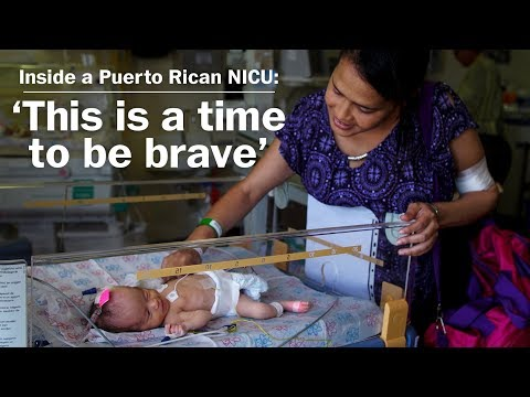 Inside a Puerto Rican NICU: 'This is a time to be brave'