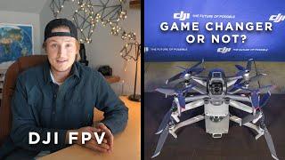 DJI FPV | The Future of Drones?