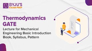 Thermodynamics GATE Lecture for Mechanical Engineering | Basic Introduction, Book, Syllabus, Pattern