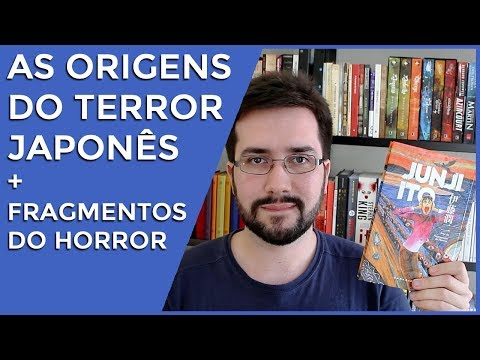 As Origens do Terror Japonês + Fragmentos do Horror, de Junji Ito
