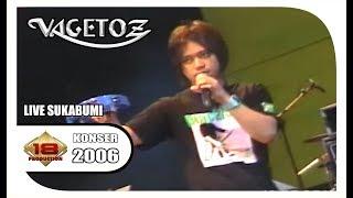 VAGETOZ' JAMANNYA MASIH JADI BAND PEMBUKA .. (LIVE KONSER SUKABUMI 2006)
